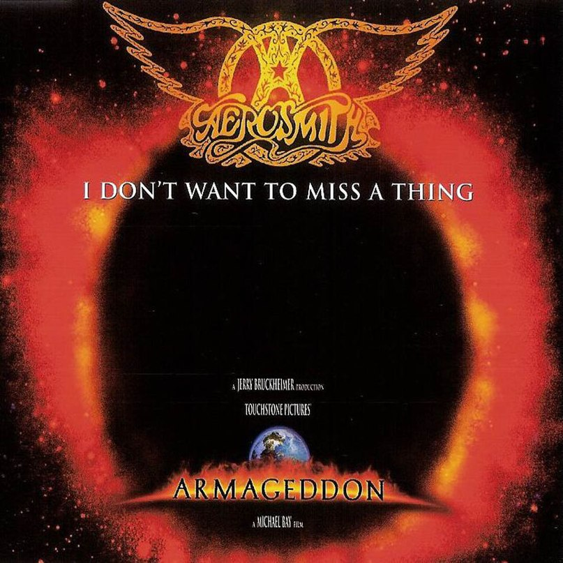 I Don't Wanna Miss a Thing Aerosmith