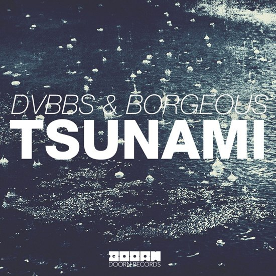 Tsunami (Original Mix) DVBBS & Borgeous