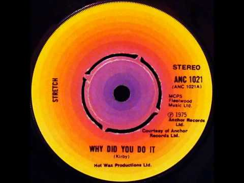 Stretch - Why Did You Do It (Dj