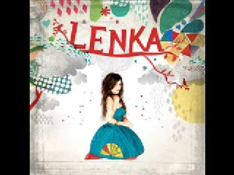 Dangerous and Sweet  - Lenka w/ Lyrics