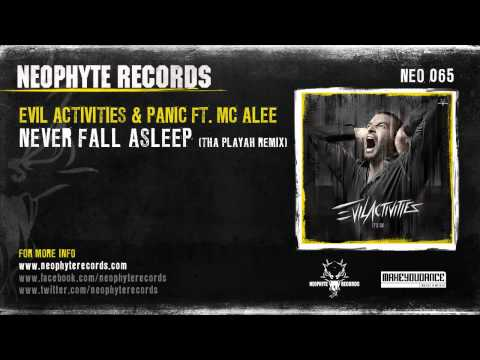 Evil Activities & DJ Panic ft. MC Alee - Never Fall Asleep