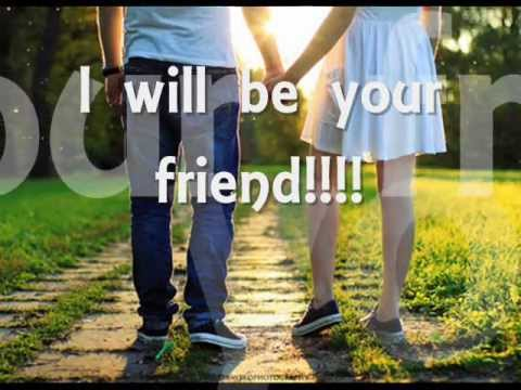 I'll be your friend - Michael.W.Smith (lyrics)
