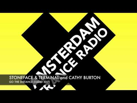 Stoneface Terminal and Cathy Burton - Go The Distance (Radio Edit) Amsterdam Trance Radio Hits Vol 6