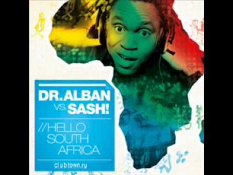 Dr. Alban vs Sash! - Hello South Africa (Jake Cooper Mix)