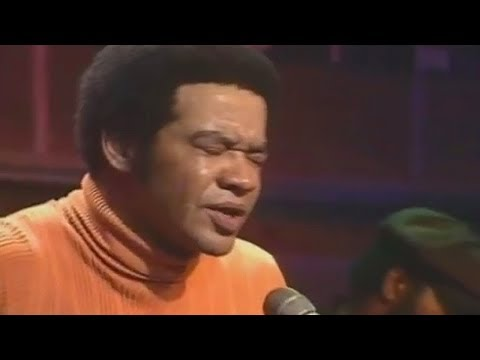 Bill Withers- ''Ain't No Sunshine''
