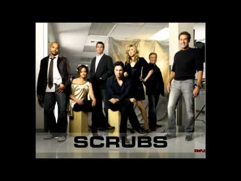 Scrubs Song -