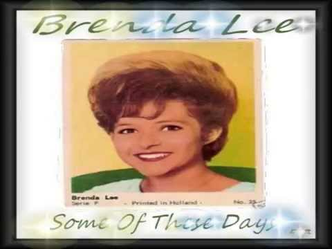 Some Of  These Days Brenda Lee
