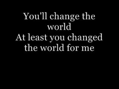 change the world finger eleven with lyrics