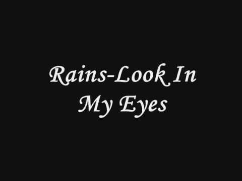 Rains-Look In My Eyes-lyrics