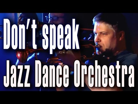 Don't speak (No Doubt) - «Jazz Dance Orchestra» in «First Music Club» (Moscow) 14/10/2012