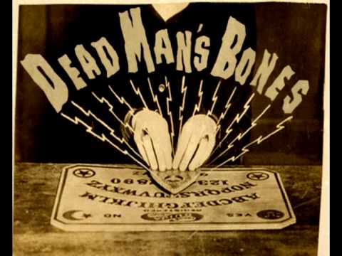 Dead Man's Bones -  Buried in water