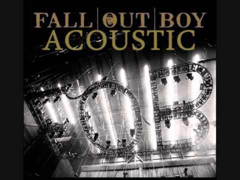 Fall Out Boy -  Saturday (Acoustic)