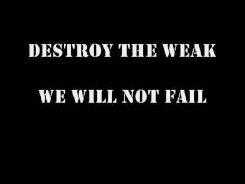 I Declare War - Destroy the Weak lyrics