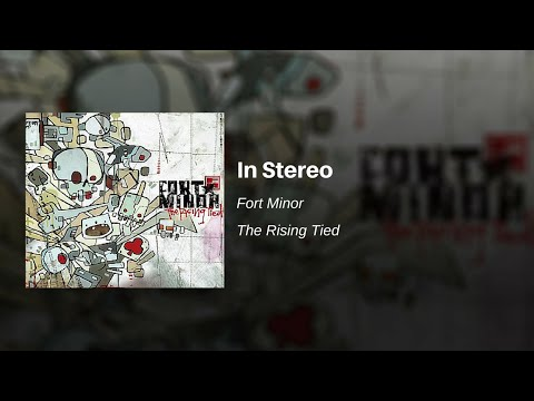 Fort Minor - In Stereo