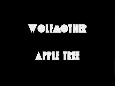 Wolfmother - Apple Tree(Lyrics)