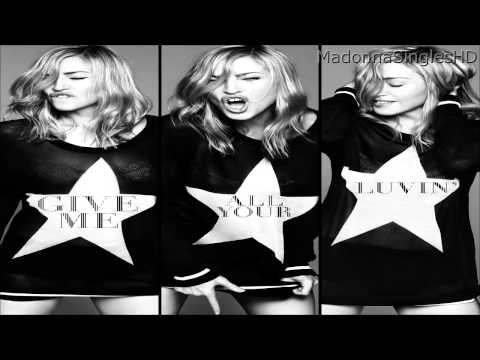 Madonna ft. Nicki Minaj & LMFAO - Give Me All Your Luvin' (Party Rock Remix)