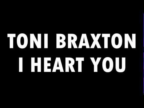 Toni Braxton - I Heart You (2012) (Lyrics in description)