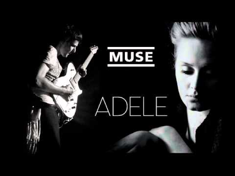 Muse & Adele - Time is Running Out / Rolling in the Deep