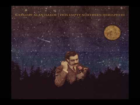Big Black Car - Gregory Alan Isakov