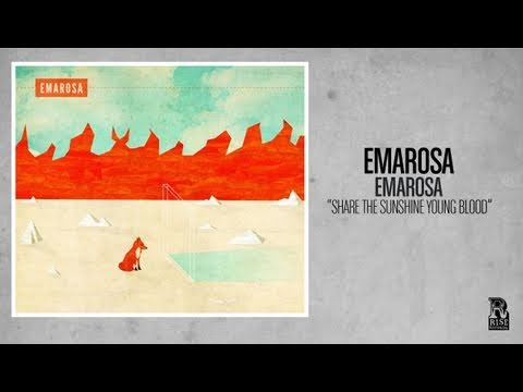 Emarosa - Share The Sunshine Young Blood