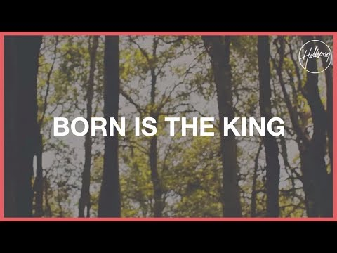 Born Is The King (It's Christmas) - Hillsong
