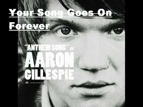 Aaron Gillespie - Anthem Song - Your Song Goes On Forever [LYRICS]
