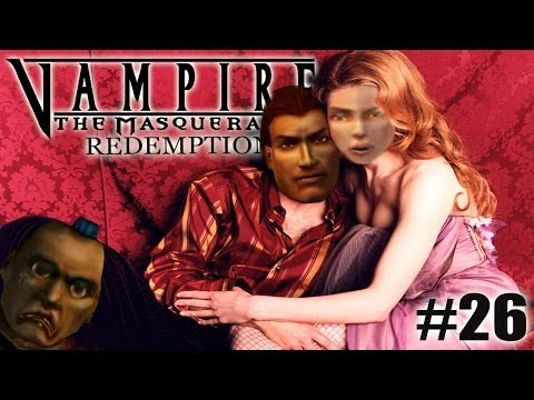 IL GRUPPO BELLO AL BORDELLO! - [Pt.26] Vampire: The Masquerade - Redemption