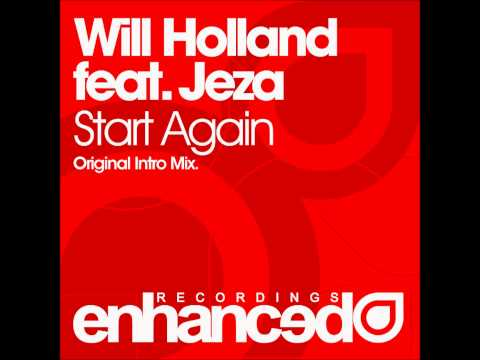 Will Holland feat. Jeza - Start Again (Original Intro Mix) ASOT 487 Premier