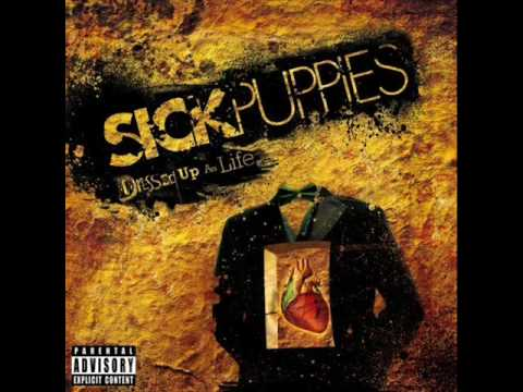 Sick Puppies - Too Many Words [HQ]