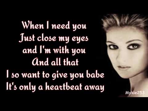 Celine Dion-When I Need You (with lyrics)