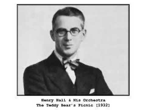 Henry Hall & His Orchestra - The Teddy Bear's Picnic (1932)