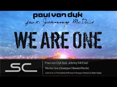 Paul Van Dyk ft. Johnny McDaid - We Are One (Giuseppe Ottaviani Edit)