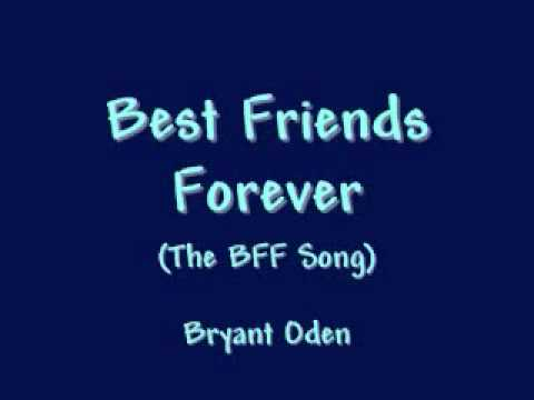 Best Friend Song: Best Friends Forever
