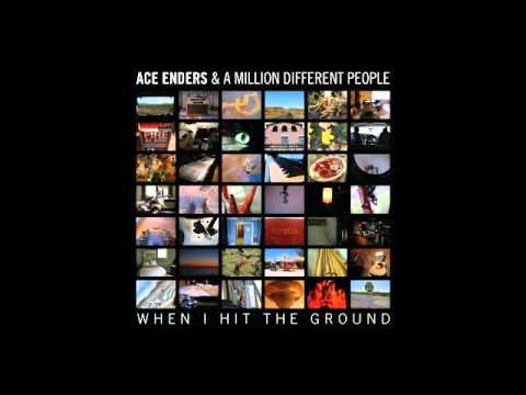 Can't Run Away - Ace Enders and a Million Different People