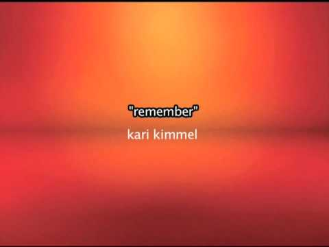 Kari Kimmel - Remember