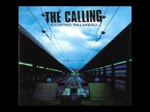 The Calling - Unstoppable