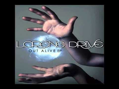 Lorene Drive - Out Alive.