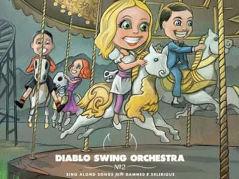 Diablo swing orchestra 07 - Vodka Inferno