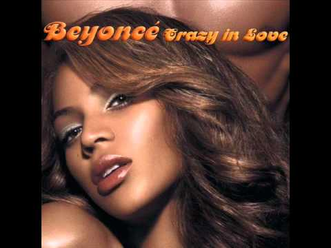 Beyonce Crazy In Love (no rap version)