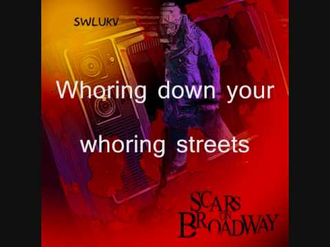 Whoring Streets - Scars on Broadway - Lyrics